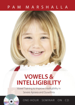 Vowels & Intelligibility