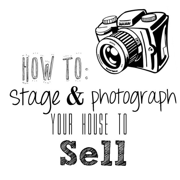 Use these tips to save and photograph your house to sell.