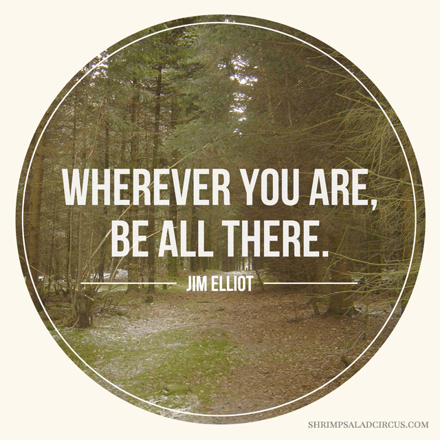 Be All There . Free Printable