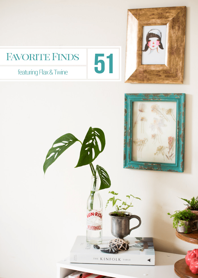 Favorite Finds Featuring Flax & Twine
