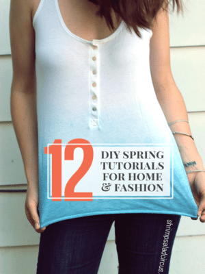12 DIY Spring Tutorials thumbnail