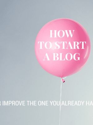 How to Start (or Improve) a Blog thumbnail