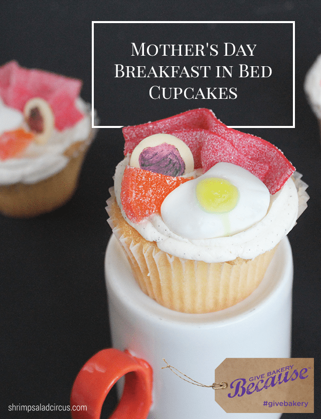 Mothers Day Breakfast in Bed Cupcakes