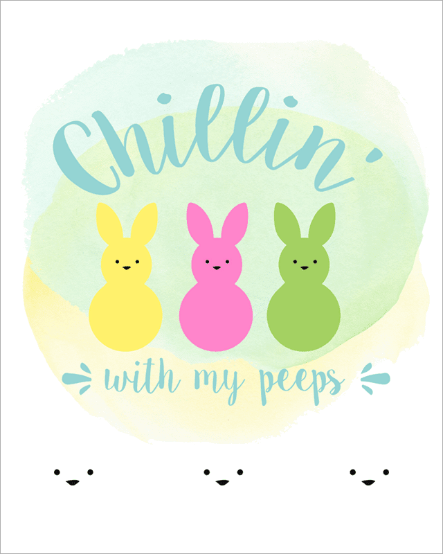 Free Easter Printables - Chillin' With My Peeps - Blue Preview