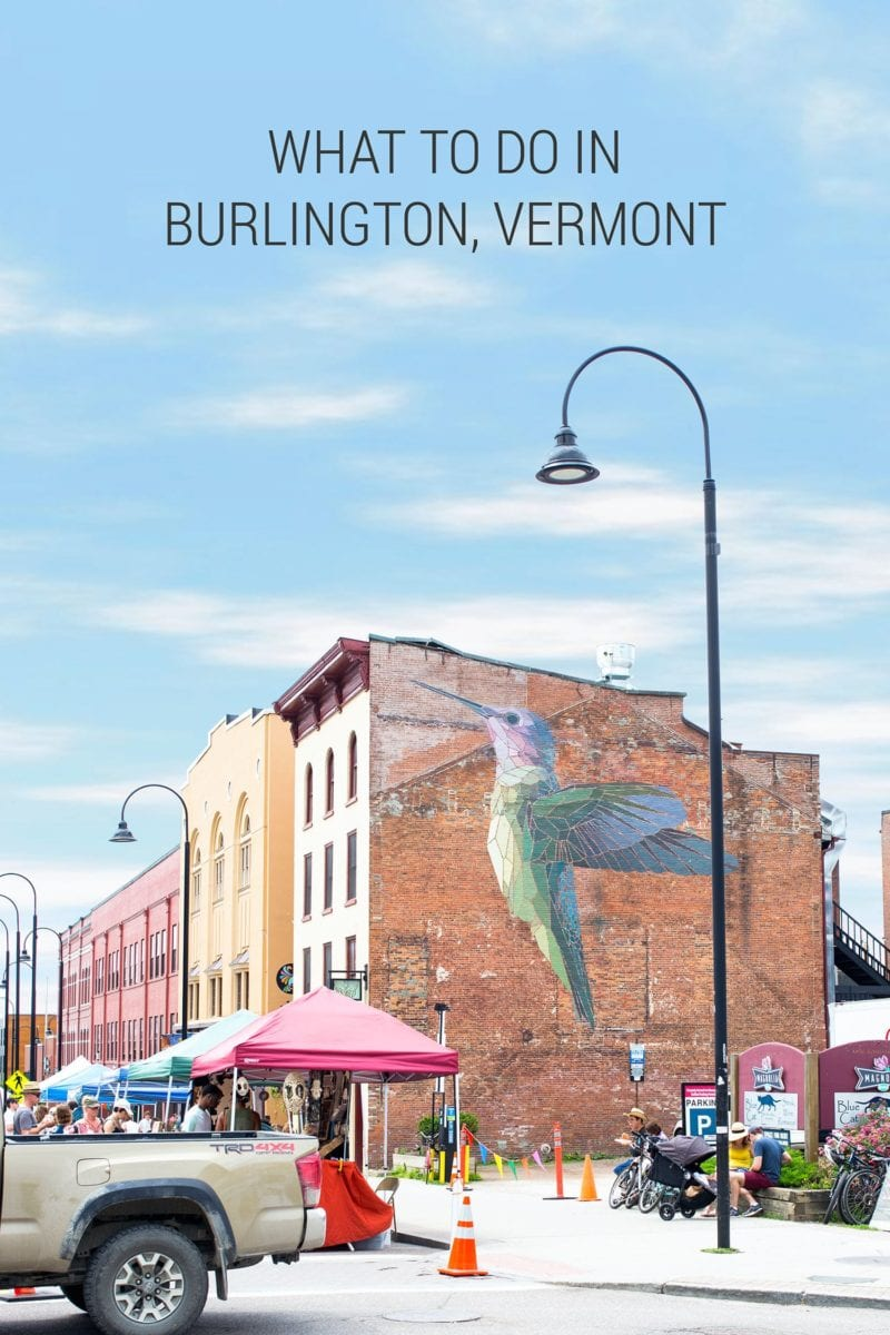 What to Do in Burlington Vermont