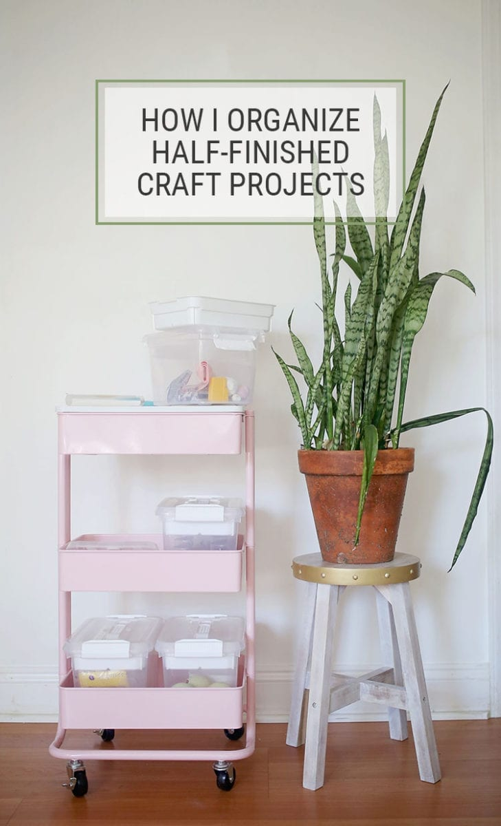 How I Organized Half Finished Craft Projects
