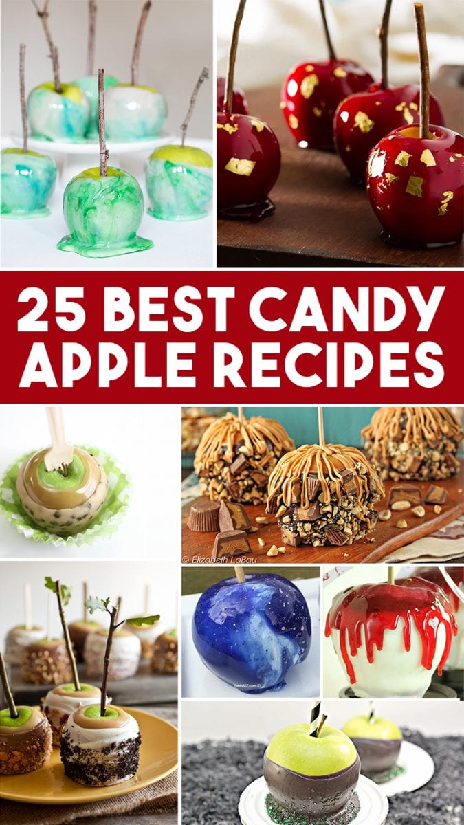 Collage of photos of the 25 Best Candy Apple Recipes